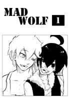 Mad Wolf : Chapitre 1 page 1