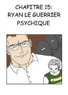 Guerriers Psychiques : Chapitre 15 page 1