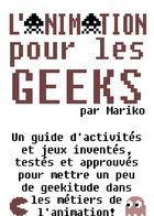 L'Animation pour les geeks : Chapitre 1 page 1