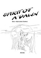 Spirit of a Dawn - Tome 1 : Chapitre 1 page 3