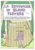la Revanche du Blond Pervers : Chapitre 2 page 1