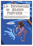 la Revanche du Blond Pervers : Chapitre 7 page 1