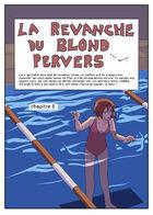 la Revanche du Blond Pervers : Chapitre 8 page 1