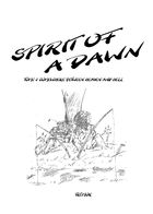 Spirit of a Dawn - Tome 3 : Chapitre 1 page 2