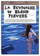 la Revanche du Blond Pervers : Chapitre 9 page 1