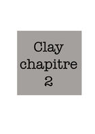 CLAY : Chapitre 2 page 1