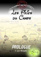 Les Pixies du Chaos (version BD) : Chapter 1 page 1