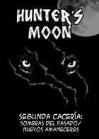 Hunter´s Moon : Capítulo 2 página 1
