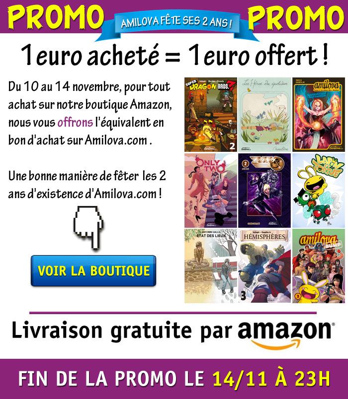 Promo 2 ans d'Amilova : 1€ dépensé = 1€ offert